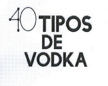40 tipos de vodka. Black Bedroom Furniture Sets. Home Design Ideas